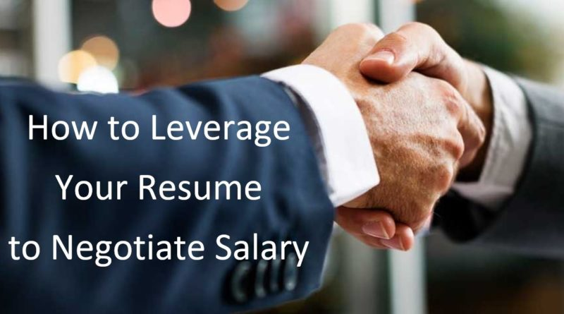 Leverage Resume to Negotiate Salary