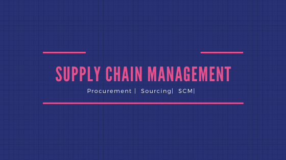 Supply Chain, Procurement and Management