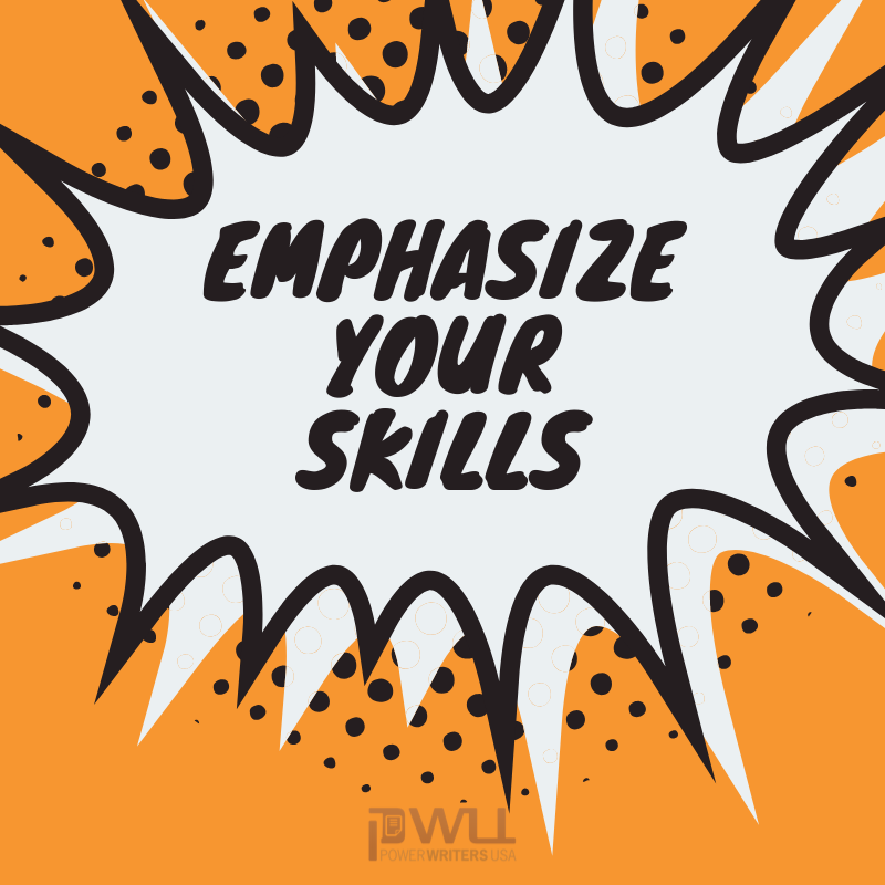 emphasize your skills to reenter the job market
