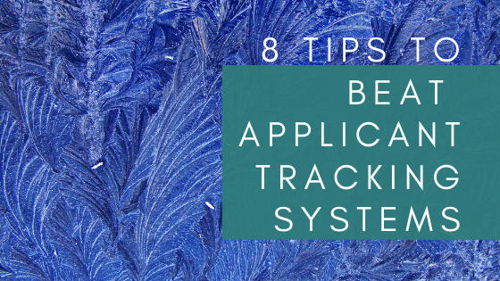 8 tips to beat applicant tracking systems
