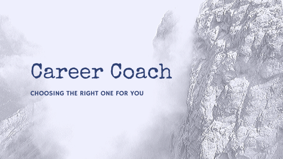 Choosing the right career coach