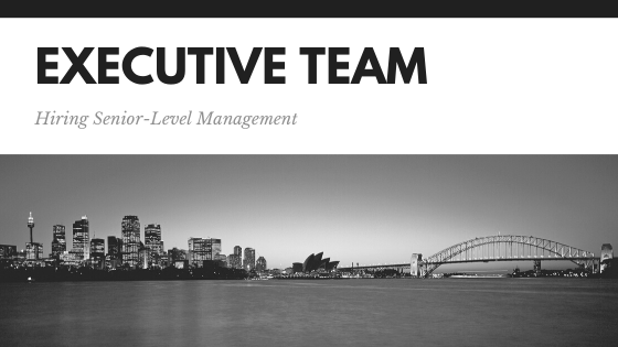 BUilding your senior-level management team