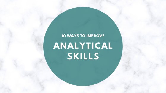 Tips to improve analytical skills